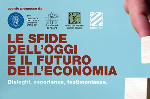 """27 febbraio – """"Le sfide dell'oggi e il futuro dell'economia"""" – Pesaro"""